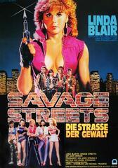 Savage Streets - Die Straße der Gewalt