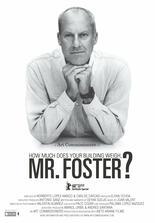 Wie viel wiegt Ihr Gebäude, Mr. Foster?
