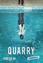 Quarry Poster