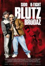 Blutzbrüdaz Poster