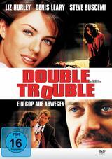 Double Trouble - Ein Cop auf Abwegen - Poster