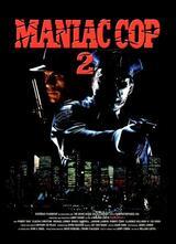Maniac Cop 2 - Poster