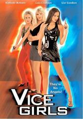 Vice Girls - Mit Köpfchen und Kurven