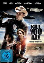 Kill You All - Ausflug in den Tod