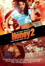 Honey 2 - Lass keinen Move aus Poster
