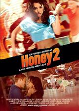 Honey 2 - Lass keinen Move aus - Poster