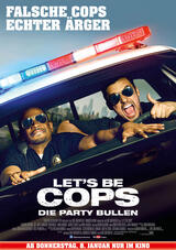 Let's be Cops - Die Party Bullen - Poster