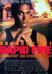 Rapid Fire - Unbewaffnet und extrem gefährlich