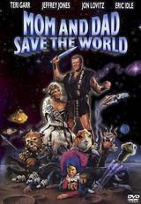 Mom und Dad retten die Welt - Poster