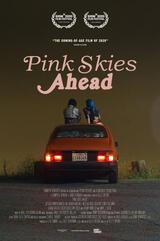 Pink Skies Ahead - Poster