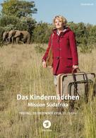 Das Kindermädchen - Mission Südafrika