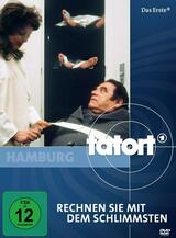 Tatort: Rechnen Sie mit dem Schlimmsten - Poster