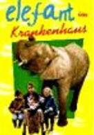 Der Elefant im Krankenhaus