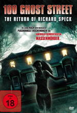 100 Ghost Street - The Return of Richard Speck Poster