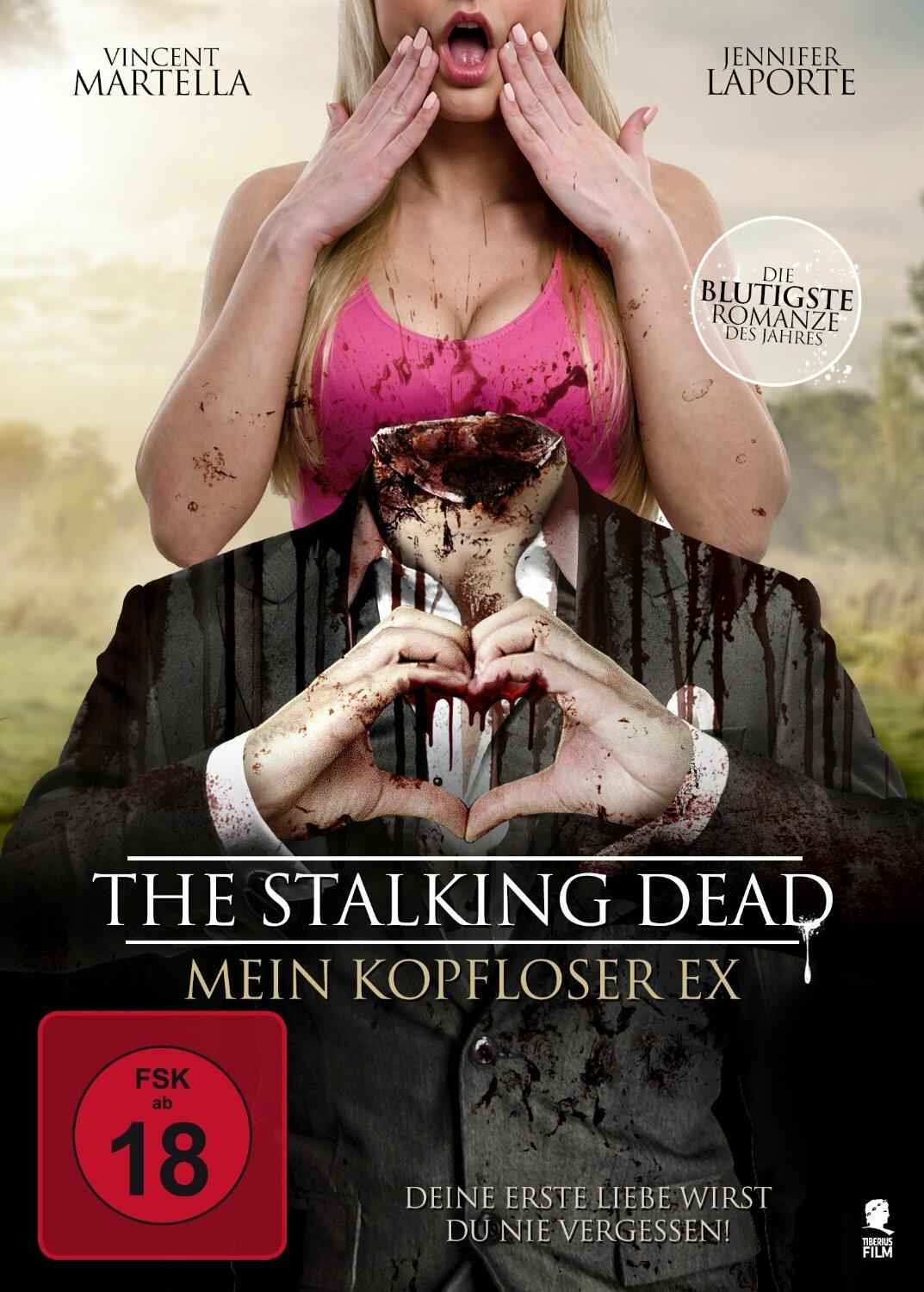 The.Stalking.Dead.Mein.Kopfloser.Ex