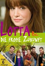 Lotta & die frohe Zukunft Poster