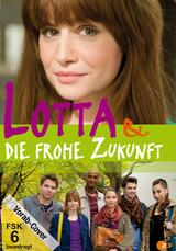 Lotta & die frohe Zukunft - Poster