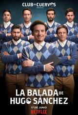 The Ballad of Hugo Sánchez - Staffel 1 - Poster