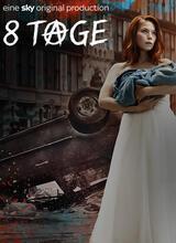 8 Tage - Staffel 1 - Poster