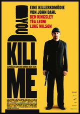 You Kill Me - Poster