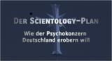 Der Scientology-Plan - Wie der Psychokonzern Deutschland erobern will - Poster