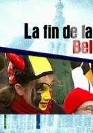 Belgien oder Wenn ein Land Amok läuft