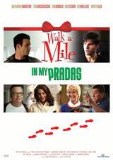 Walk a Mile in My Pradas - Poster