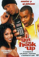 I Got the Hook-up - Poster
