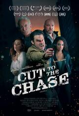 Cut to the Chase - Poster