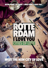 Rotterdam, I Love You - Poster