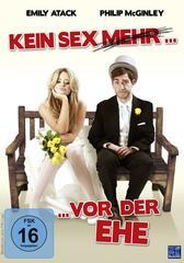 Kein Sex (mehr) ... vor der Ehe