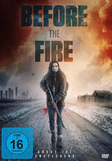 Before the Fire - Angst ist ansteckend - Poster