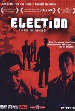 Election - Eine blutige Wahl Poster
