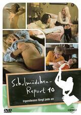 Schulmädchen-Report 10: Irgendwann fängt jede an - Poster