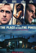 The Place Beyond the Pines Poster