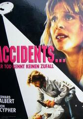 Accidents... der Tod kennt keinen Zufall