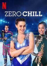 Zero Chill - Poster