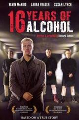 Desolation - 16 Years of Alcohol - Poster