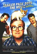 Trailer Park Boys: The Movie - Poster