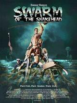 Swarm of the Snakehead - Poster