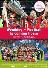 Wembley - Football is coming hoam - Poster