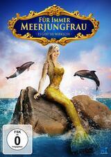 Für immer Meerjungfrau - Es gibt sie wirklich - Poster