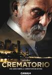 Crematorio - Im Fegefeuer der Korruption