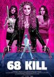 68 kill movie poster