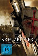 Kreuzritter 5 - Mit Feuer und Schwert Poster