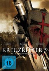 Kreuzritter 5 - Mit Feuer und Schwert