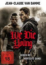 We Die Young - Gegen die härteste Gang! - Poster