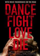 Dance Fight Love Die - Poster