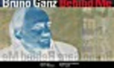Bruno Ganz - Behind Me - Bild 4