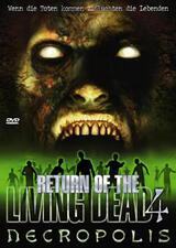 Return of the Living Dead 4: Necropolis - Poster